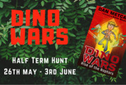DINO WARS - Half Term Hunt